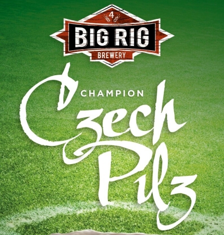 big rig champion czech pilz going on tap today canadian. Black Bedroom Furniture Sets. Home Design Ideas