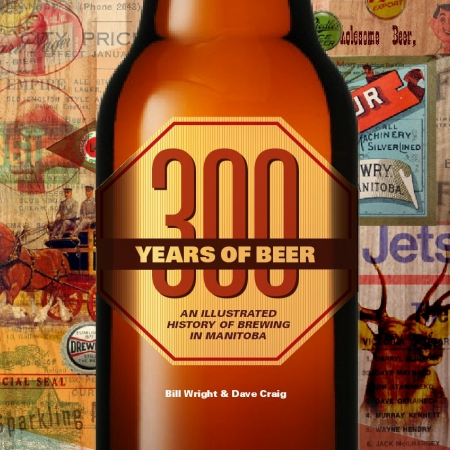 300yearsofbeer_manitoba_cover