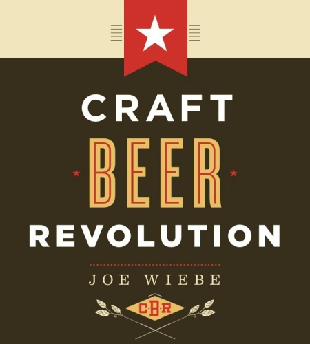 """Joe Wiebe's """"Craft Beer Revolution"""" Wins Gourmand Award for Best English Beer Book in Canada"""
