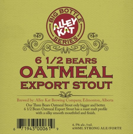 Alley Kat Big Bottle Series Continues with 6 1/2 Bears Oatmeal Export Stout