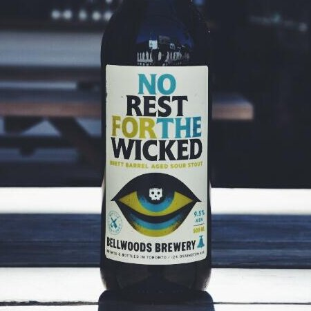 Bellwoods No Rest For The Wicked Out in Bottles Tomorrow