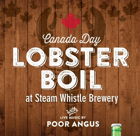 steamwhistle_canadadaylobsterboil