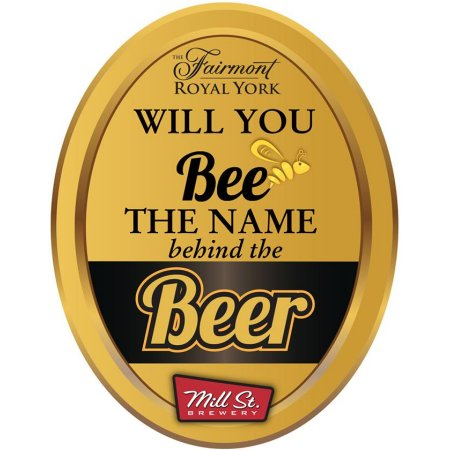 Fairmont Royal York & Mill Street Brewery Holding Contest to Rename Honey Ale