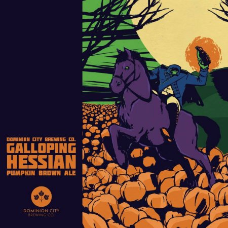 Dominion City Galloping Hessian Pumpkin Brown Ale Out Today