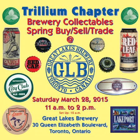 Spring 2015 Trillium Chapter Brewery Collectibles Show Announced for March