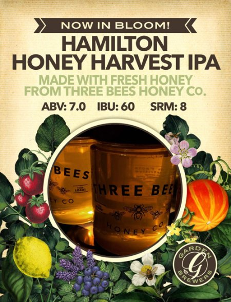 Garden Brewers Continues Now In Bloom! Series with Hamilton Honey Harvest IPA