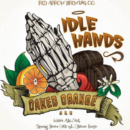Red Arrow Releases Idle Hands Oaked Orange Ale