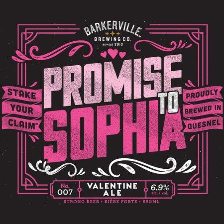 Barkerville Annouces Return of Promise To Sophia Valentine Ale