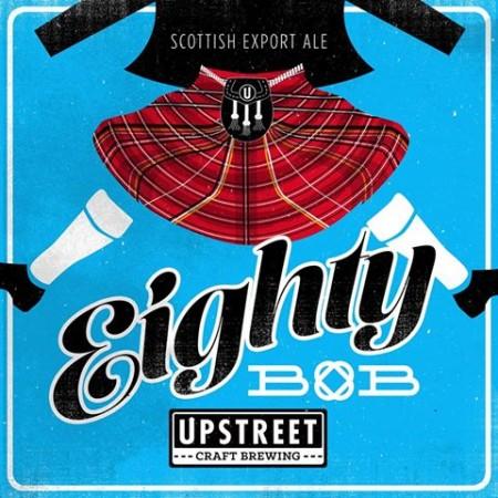 Upstreet Releasing Eighty Bob Scottish Export Ale This Weekend