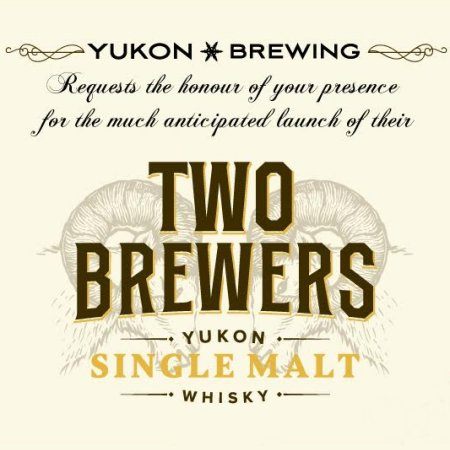 Yukon Brewing Launching Two Brewers Single Malt Whisky This Month