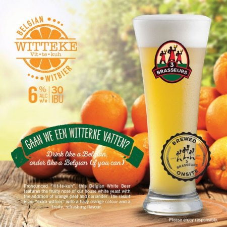 Les 3 Brasseurs/The 3 Brewers Witteke Belgian Witbier Now Available