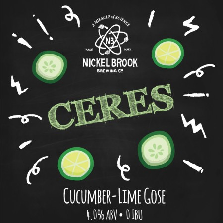 Nickel Brook Ceres Cucumber-Lime Gose Out This Week