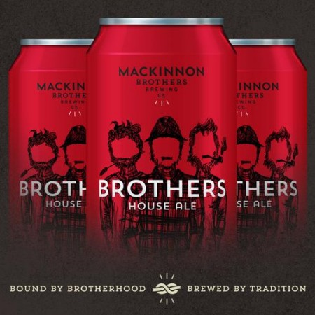 MacKinnon Brothers & The Red House Release Brothers House Ale