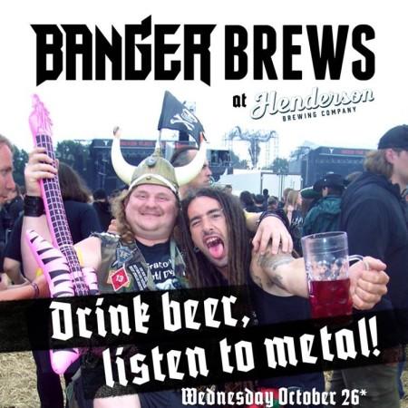 Henderson Brewing & Banger Launching Monthly Banger Brews Metal Night
