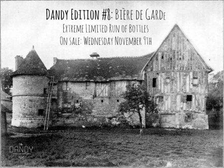 Dandy Brewing Releasing Bière de Garde in Dandy Edition Series