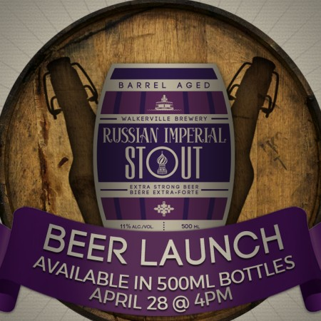 Walkerville Brewery Releasing Barrel Aged Russian Imperial Stout
