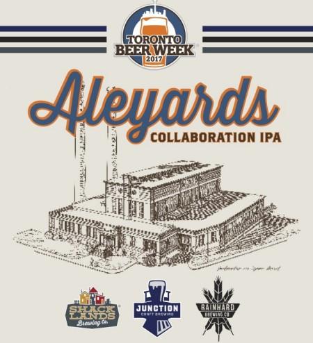 Junction, Rainhard & Shacklands Releasing Aleyards IPA for Toronto Beer Week
