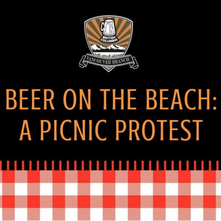 """CAMRA Vancouver Holding """"Beer on the Beach"""" Event to Protest Restrictive Public Drinking Laws"""