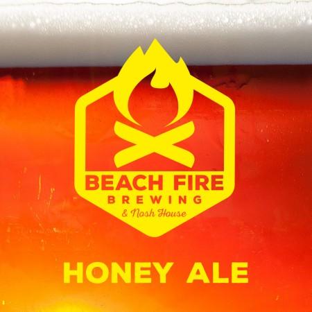 Beach Fire Honey Ale Now Available