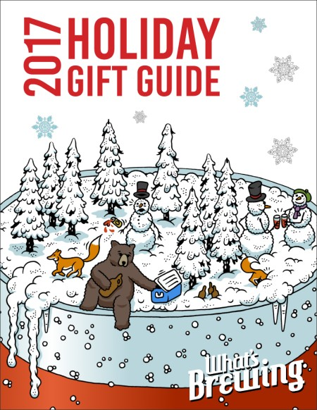 What's Brewing Magazine Releases Craft Beer Holiday Gift Guide