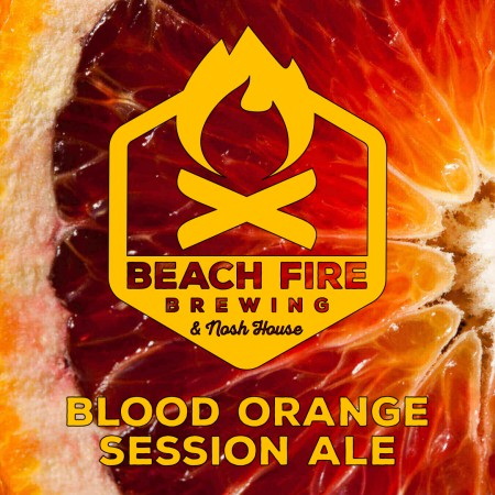 Beach Fire Brewing Blood Orange Session Ale Now Available
