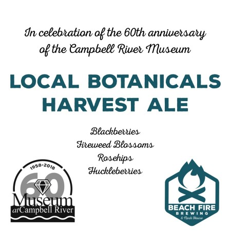 Beach Fire Brewing and Campbell River Museum Release Local Botanicals Harvest Ale