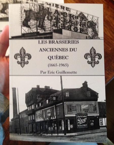 """""""Les Brasseries Anciennes du Québec"""" by Eric Guillemette Now Available"""