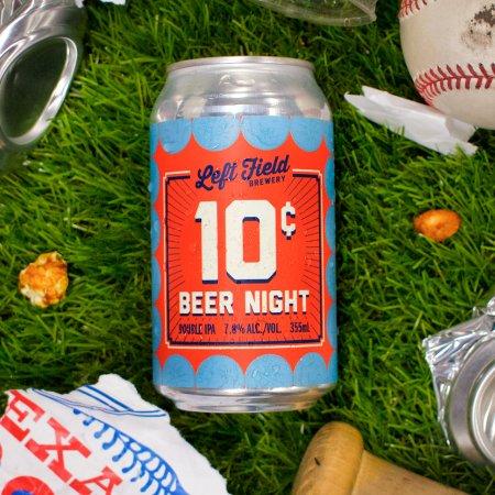 Left Field Brewery Releases 10¢ Beer Night Double IPA