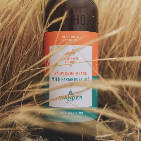 Field House Brewing and Wander Brewing Releasing Sauvignon Blanc Wild Farmhouse Ale