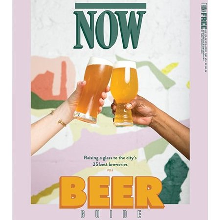 NOW Magazine Beer Issue 2019 Now Available
