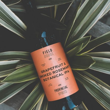 Field House Brewing and Provincial Spirits Releasing Grapefruit & Smoked Rosemary Botanical IPA