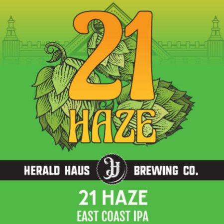 Herald Haus Brewing Releasing 21 Haze East Coast IPA