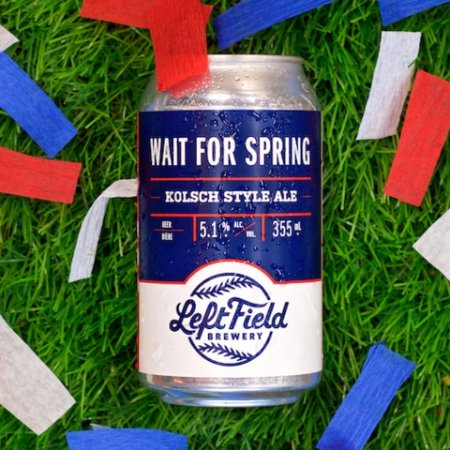 Left Field Brewery Releases Wait For Spring Kolsch and Squeeze Play Pomegranate Sour