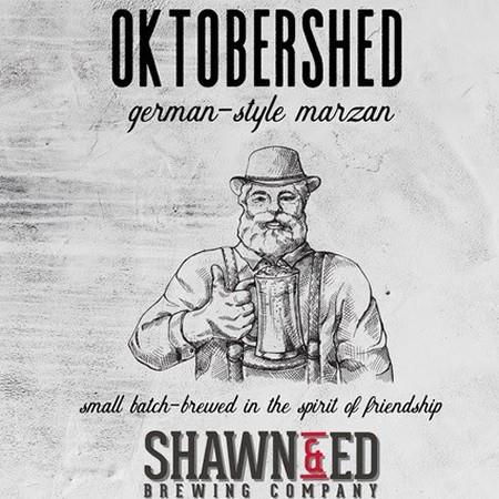 Shawn & Ed Brewing Releasing OktoberShed German-Style Marzen
