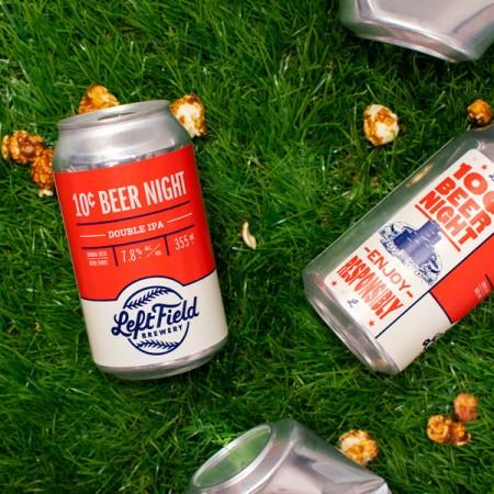 Left Field Brewery Brings Back 10¢ Beer Night Double IPA