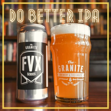 Granite Brewery and Beer. Diversity. Release Do Better IPA