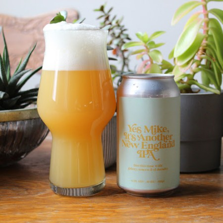 Muddy York Brewing Releases New Edition of Yes Mike, It's Another New England IPA
