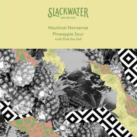 Slackwater Brewing Releasing Althea Hibiscus Blonde Ale and Nautical Nonsense Pineapple Sour