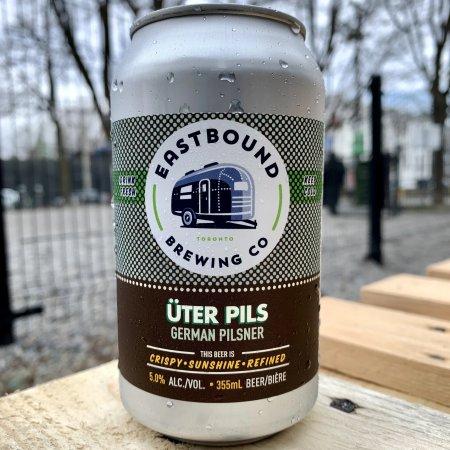Eastbound Brewing Releases Üter Pils German Pilsner