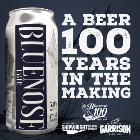 Garrison Brewing and Shipwright Brewing Releasing Bluenose Lager