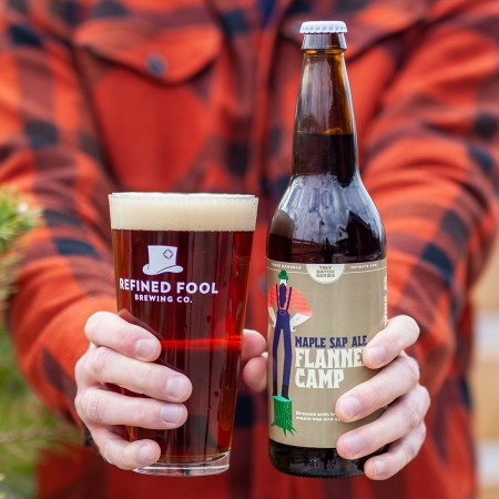 Refined Fool Brewing Releases Flannel Camp Maple Sap Ale