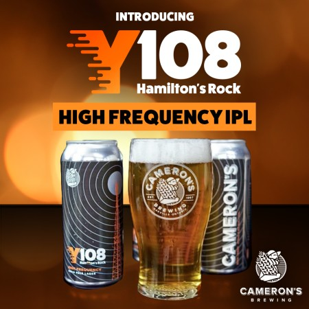 Cameron's Brewing and Y108 Release High Frequency India Pale Lager