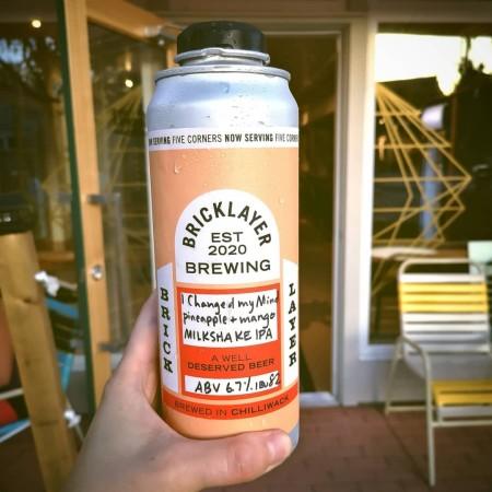 Bricklayer Brewing Releases I Changed My Mind Pineapple Mango Milkshake IPA