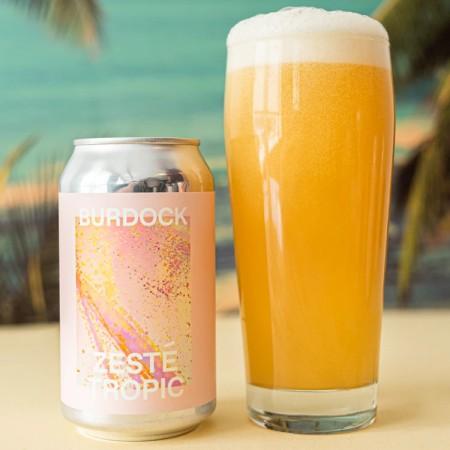 Burdock Brewery Releases Zesté Tropic