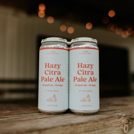 Field House Brewing Releases Hazy Citra Pale Ale with Grapefruit & Orange