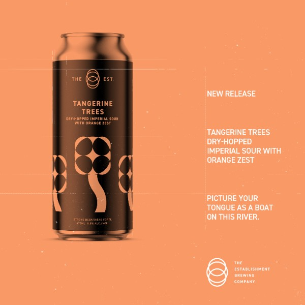 The Establishment Brewing Company Releases Tangerine Trees Imperial Sour with Orange Zest