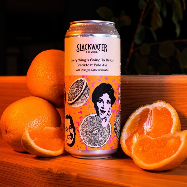 Slackwater Brewing Releases Everything Is Going To Be OJ Breakfast Pale Ale