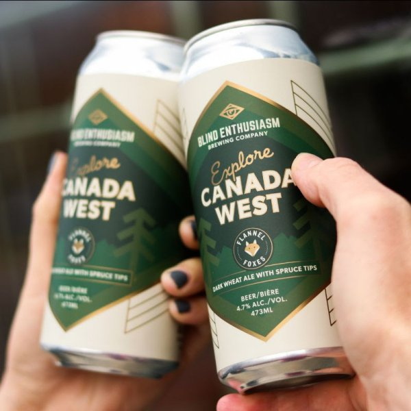Blind Enthusiasm Brewing and Flannel Foxes Release Explore Canada West Dark Wheat Ale with Spruce Tips